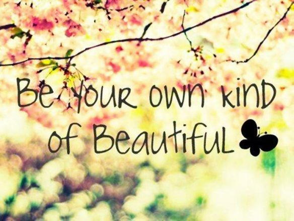 wekosh-beauty-quote-be-your-own-kind-of-beautiful