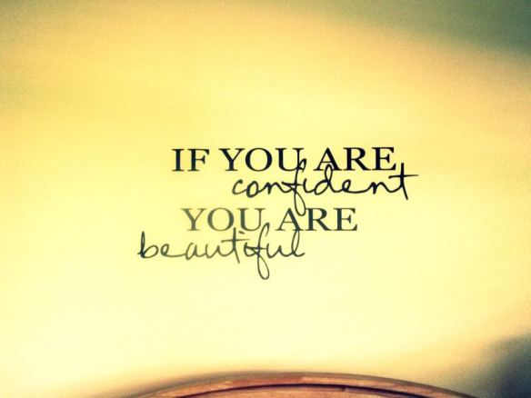 if-you-are-confident-you-are-beautiful-beauty-quote